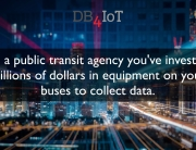 DB4IoT for Public Transit Agencies